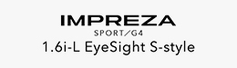 IMPREZA SPORT/G4 1.6i-L EyeSight S-style