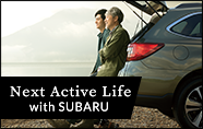 Next Active Life with SUBARU